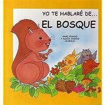 El Bosque (NO FICCION, Band 5)