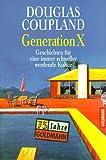 Generation X - Douglas Coupland