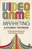 Video Games Best Deals - Video Game Marketing: A student textbook