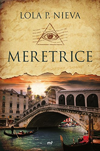 Meretrice (MR Narrativa) por Lola P. Nieva