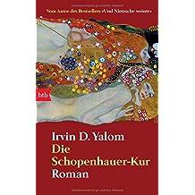 Die Schopenhauer-Kur: Roman