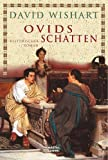Ovids Schatten - David Wishart