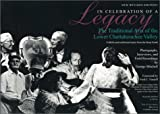 In Celebration of a Legacy: The Traditional Arts of the Lower Chattahoochee Valley - Folklife and Traditional Music from the Deep South - Photographs, ... and Field Recordings by George Mitchell