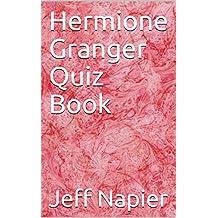 Hermione Granger Quiz Book (English Edition)