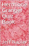Hermione Granger Quiz Book