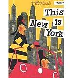 [(This is New York)] [ By (author) Miroslav Sasek ] [January, 2009]