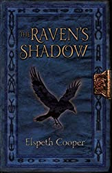 The Raven's Shadow: The Wild Hunt Book Three: 3/4 by Elspeth Cooper (12-Jun-2014) Paperback