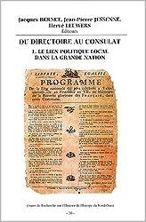 Du directoire au consulat, Tome 1: Table ronde organisée à Valenciennes les 13 et 14 mars 1998