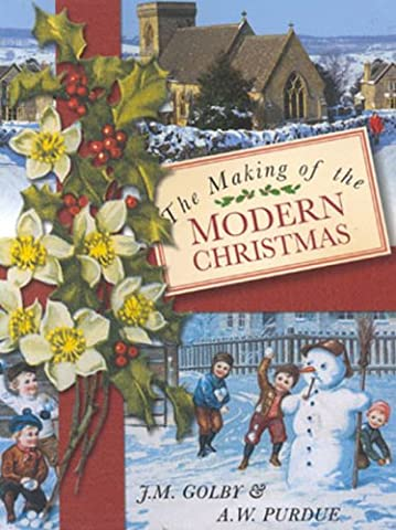 The Making of the Modern Christmas