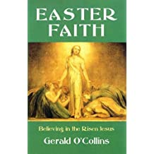 Easter Faith: Believing in the Risen Jesus: 9