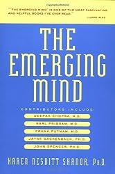 The Emerging Mind: New Discoveries in Consciousness by Karen Nesbitt Shanor (2001-02-15)