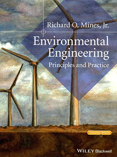 [(Environmental Engineering : Principles and Practice)] [By (author) Richard O. Mines ] published on (May, 2014)