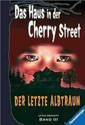 Der letzte Albtraum (Das Haus in der Cherry Street)