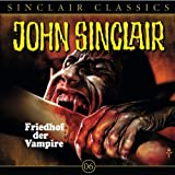 Friedhof der Vampire: John Sinclair Classics 6 - Jason Dark
