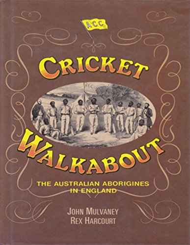 Cricket Walkabout – The Australian Aborigines In England (English Edition) por Rex Harcourt