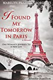 Book cover image for I Found My Tomorrow in Paris