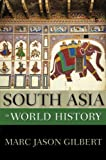 South Asia in World History (New Oxford World History)