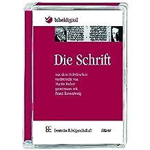 Die Schrift: Aus dem Hebräischen verdeutscht von Martin Buber gemeinsam mit Franz Rosenzweig - CD-ROM in Super-Jewel-Case
