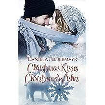 Christmas Kisses Christmas Wishes