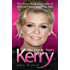 Kerry: The Inside Story