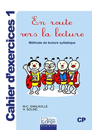 En Route Vers la Lecture Exercices 1 par M-C Sanlaville