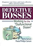 Defective Bosses: Working for the a??Dysfunctional Dozena?? (Haworth Marketing Resources) by William Winston (1998-09-16)