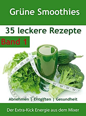 gr ne smoothies 35 rezepte abnehmen entgiften gesundheit band 1 ebook gr ne smoothies. Black Bedroom Furniture Sets. Home Design Ideas