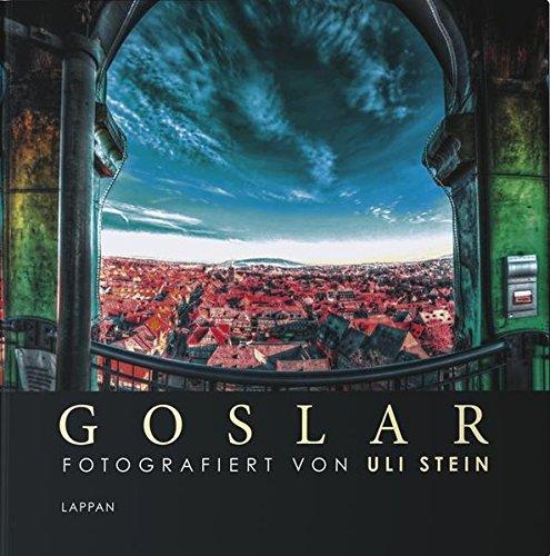Goslar - Fotografiert von Uli Stein, Fotoband