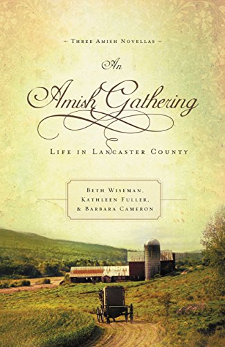 An Amish Gathering Inspirational Amish Romance Collection