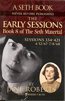 The Early Sessions: Book 8 of The Seth Material (English Edition) par [Roberts, Jane]