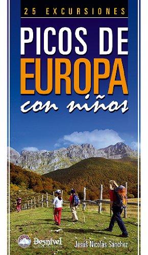 Picos de Europa con niños - 25 excursiones (Guias De Excursionismo) por Jesus Nicolas Sanchez
