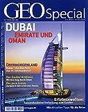 GEO Special / Dubai, Emirate und Oman