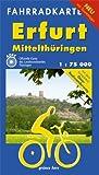 Fahrradkarte Erfurt - Mittelthüringen: Mit dem kompletten Gera-Radwanderweg. Mit Tourentipps. Offizielle Karte des ADFC-Landesverbandes Thüringen. Maßstab 1:75.000. -