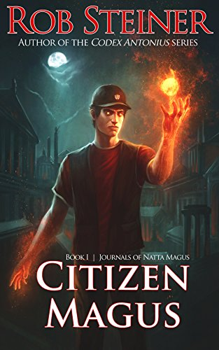 Citizen Magus (Journals of Natta Magus Book 1) (English Edition)