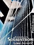 Solarstrom: lohnt...