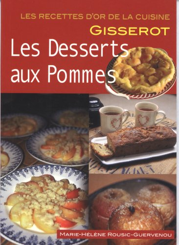 Desserts aux Pommes (les)