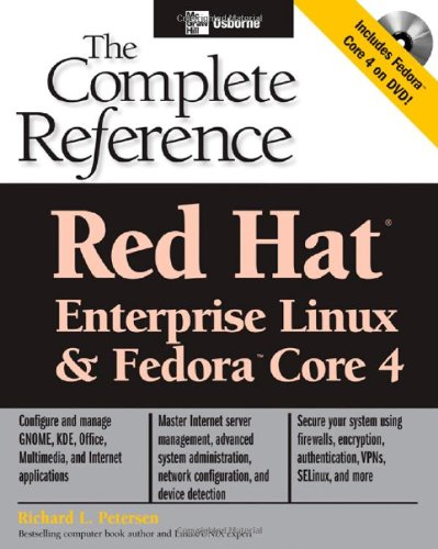Red Hat Enterprise Linux & Fedora Core 4 : The Complete Reference (Osborne Complete Reference Series)