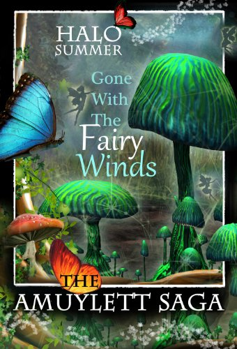 Gone With The Fairy Winds (The Amuylett Saga) (English Edition)
