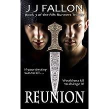 Reunion (Rift Runners Trilogy Book 3) (English Edition)