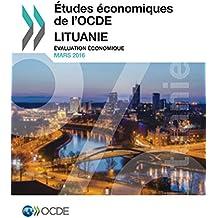 Études économiques de l'OCDE : Lituanie 2016: Évaluation économique (Economie)