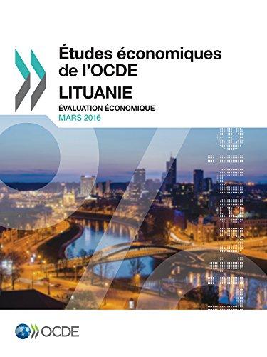 Études économiques de l'OCDE : Lituanie 2016: Évaluation économique (Economie) par Collectif