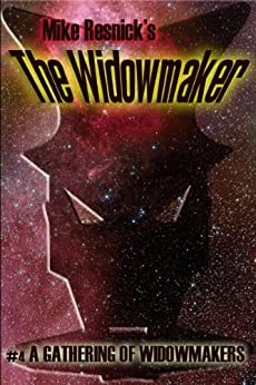 A Gathering of Widowmakers (The Widowmaker #4) by [Resnick, Mike]