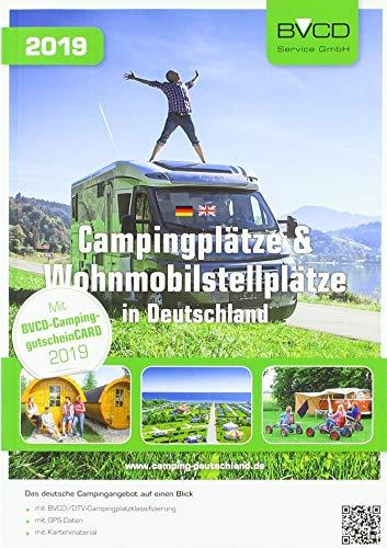 Campingplätze und Wohnmobilstellplätze in Deutschland 2019: BVCD-Campingführer