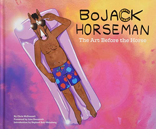 Bojack Horseman: The Art Before the Horse di Chris McDonnell