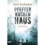 Pfefferkuchenhaus: Schweden-Krimi (Allgemeine Reihe. Bastei Lübbe Taschenbücher)