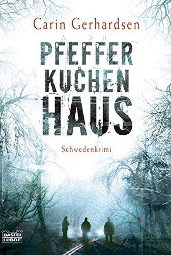 Buchcover Pfefferkuchenhaus: Schweden-Krimi (Allgemeine Reihe. Bastei Lübbe Taschenbücher)