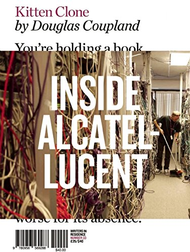 Kitten Clone: Inside Alcatel-Lucent (Writers in Residence, Band 3)