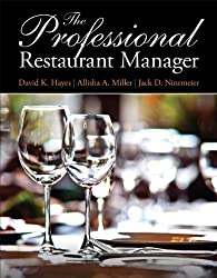 The Professional Restaurant Manager by David K. Hayes (2013-08-18)