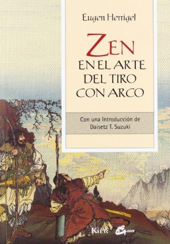 Zen En El Arte Del Tiro Con Arco. Con Una Introducción De Daisetz T. Suzuki (Gaia Perenne) por Eugen Herrigel