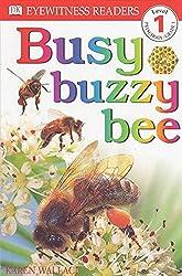 DK Readers L1: Busy Buzzy Bee (DK Readers: Level 1)